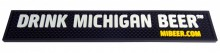 "Bar Mat with ""Drink Michigan Beer"" molded into the mat. Will not wash, wear or peel off. Easy to clean with soap and water. Black rubber, 3.5"" x 21"", approximately .50"" thick. Proudly made in the USA!"